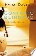 Contrato Blindado (solo Una Noche 3)