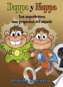 Dappa Y Nappa   Los Superhéroes Mas Pequeños Del Mundo