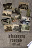 De Temblores Y Recuerdos