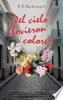 Del Cielo Llovieron Colores