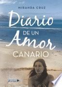 Diario De Un Amor Canario