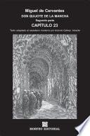 Don Quijote De La Mancha. Capítulos Escogidos. Segunda Parte. Capítulo 23 (texto Adaptado Al Castellano Moderno Por Antonio Gálvez Alcaide)