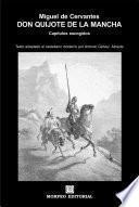 Don Quijote De La Mancha. Capítulos Escogidos (texto Adaptado Al Castellano Moderno Por Antonio Gálvez Alcaide)