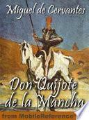 Don Quijote De La Mancha (spanish Edition) (mobi Classics)