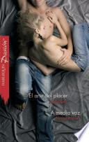 El Arte Del Placer/a Media Voz