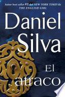 El Atraco (the Heist   Spanish Edition)