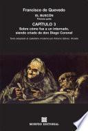 libro El Buscón: Sobre Cómo Fue A Un Internado, Siendo Criado De Don Diego Coronel (texto Adaptado Al Castellano Moderno Por Antonio Gálvez Alcaide)