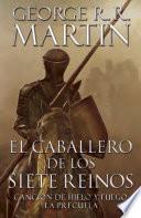 El Caballero De Los Siete Reinos [knight Of The Seven Kingdoms Spanish]
