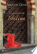 El Carcelero De Isbiliya