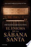 El Enigma De La Sábana Santa