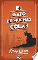El Gato De Muchas Colas