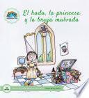 El Hada, La Princesa Y La Bruja Malvada