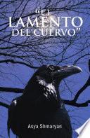 El Lamento Del Cuervo