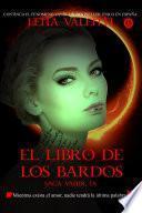El Libro De Los Bardos, Saga Vanir Ix