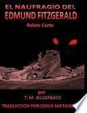 El Naufragio Del Edmund Fitzgerald