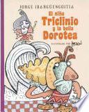 El Niño Triclinio Y La Bella Dorotea
