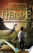 libro El Pequeño Gran Héroe