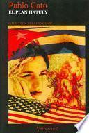libro El Plan Hatuey
