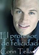 libro El Profesor De Felicidad