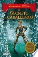 libro El Secreto De Los Caballeros