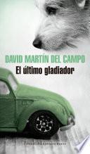 libro El último Gladiador