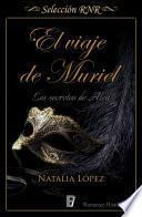 El Viaje De Muriel (selección Rnr)