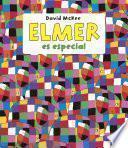 Elmer Es Especial