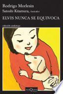 Elvis Nunca Se Equivoca