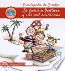 libro Enciclopedia De Cuentos: La Familia Ventura Y Sus Mil Aventuras