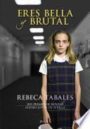 libro Eres Bella Y Brutal