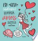 Esa Cosa (extraña) Llamada Amor (fixed Layout)