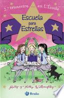 Escuela Para Estrellas: 2.º Trimestre En L Étoile