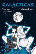 libro Galácticas. Misión Luna