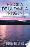 Historia De La Familia Pringent (parte I). Revelaciones