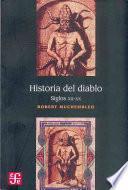 Historia Del Diablo. Siglos Xii Xx