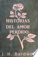 Historias Del Amor Perdido