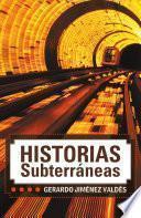 Historias Subterrneas