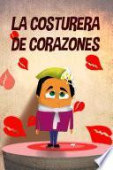 La Costurera De Corazones