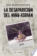 La Desaparición Del Niño Adrián