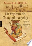 La Esposa De Tutankamón