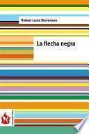 La Flecha Negra (low Cost). Edición Limitada