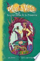 La Gran Fiesta De La Primavera (fixed Layout) (makia Vela 10)