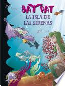 libro La Isla De Las Sirenas (bat Pat 12)