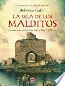 La Isla De Los Malditos
