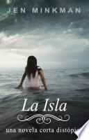 La Isla (la Isla Trilogía #1)