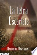 La Letra Escarlata. Nathaniel Hawthorne