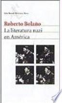 La Literatura Nazi En America/ Nazi Literature In The Americas