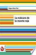 La Máscara De La Muerte Roja (low Cost). Edición Limitada