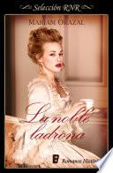 La Noble Ladrona (selección Rnr)