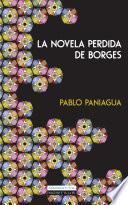La Novela Perdida De Borges